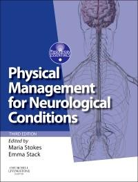 Physical Management for Neurological Conditions on suositun fysioterapeuttien ja toimintaterapeuttien oppikirjan kolmas painos.