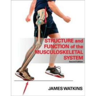 Structure and Function of the Musculoskeletal System 9780736078900