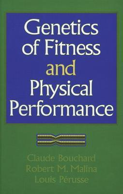 Genetics of Fitness and Physical Performance