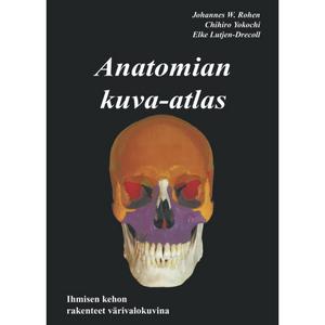 Anatomian kuva-atlas. Dissektioanatomian kirja.