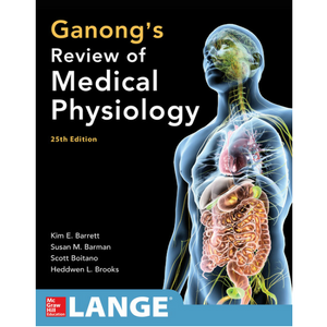 ganong's review of medical physiology. Kurssikirja lääkikseen