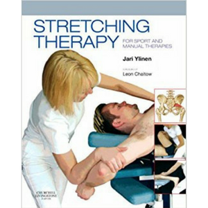 Stretching therapy for Sport and Manual Therapy. Author Jari Ylinen, foreword Leon Chaitow.