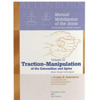 Manual Mobilization of the Joints Vol 3_ Traction-Manipulation of the Spine and Extremities 9788270540730
