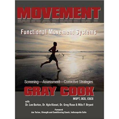 Movement_ functional movement systems - screening, assessment, corrective strategies