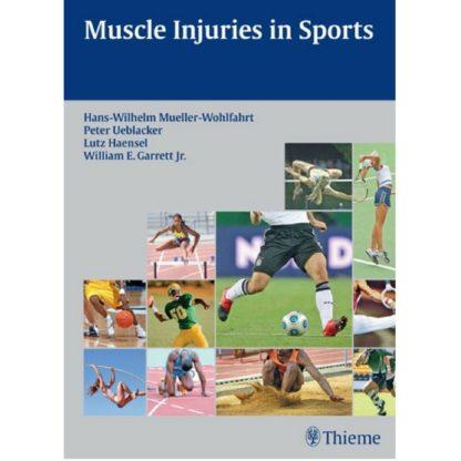 Muscle Injuries in Sports 9783131624710