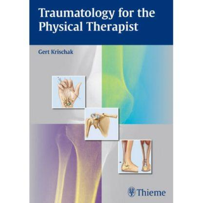 Traumatology for the Physical Therapist 9783131724212