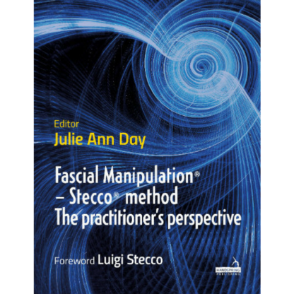 Fascial Manipulation – Stecco method The Parctitioner´s perspective -9781912085019
