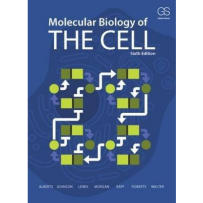 9780815344643 MOLECULAR BIOLOGY OF THE CELL