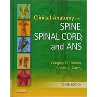 Clinical Anatomy of the Spine, Spinal Cord, and ANS 9780323079549