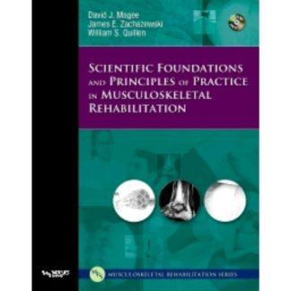 Scientific Foundations and Principles of Practice in Musculoskeletal Rehabilitation 9781416002505