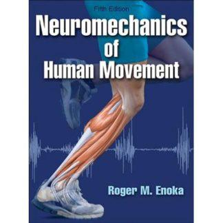 Neuromechanics of Human Movement 9781450458801
