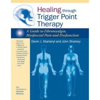Healing through Trigger Point Therapy 9781583946091