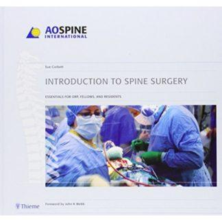 INTRODUCTION TO SPINE SURGERY 9781588904690