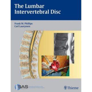 The Lumbar Intervertebral Disc 9781604060485