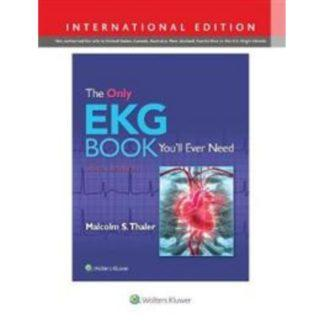 The Only EKG Book You'll Ever Need 9781975108069