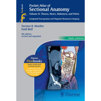 Pocket Atlas of Sectional Anatomy, Vol. II: Thorax, Heart, Abdomen and Pelvis 9783131256041
