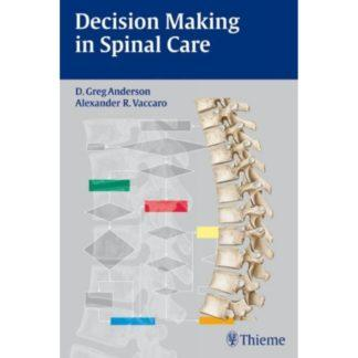 Decision Making in Spinal Care 9783131404817