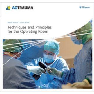 Techniques and Principles for the Operating Room 9783131510815