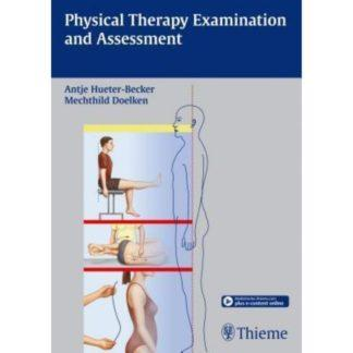 Physical Therapy Examination and Assessment 9783131746412