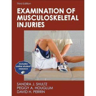 Examination of Musculoskeletal Injuries 9780736076227