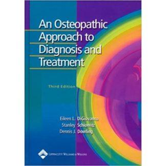 AN OSTEOPATHIC APPROACH TO DIAGNOSIS AND TREATMENT 9780781742931