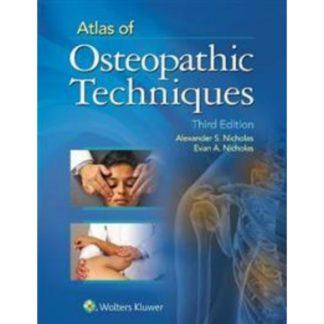 Atlas of Osteopathic Techniques Atlas of Osteopathic Techniques 9781451193411
