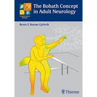 The Bobath Concept in Adult Neurology 9783131454515