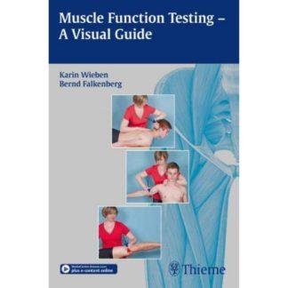 Muscle Function Testing - A Visual Guide 9783131997210