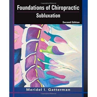 Foundations of Chiropractic: Subluxation 9780323026482