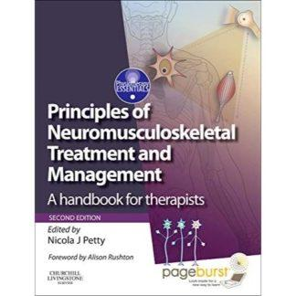 Principles of Neuromusculoskeletal Treatment and Management: A Handbook for Therapists with PAGEBURST Access 9780443067990