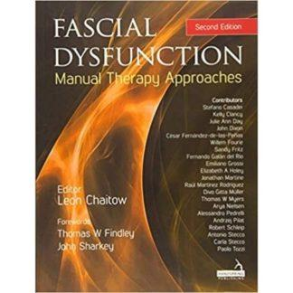 Fascial Dysfunction: Manual Therapy Approaches 9781909141940