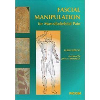 Fascial Manipulation for Musculoskeletal Pain 9788829916979