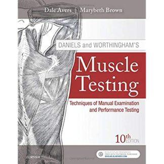 Daniels and Worthingham's Muscle Testing 10th Edition 9780323569149